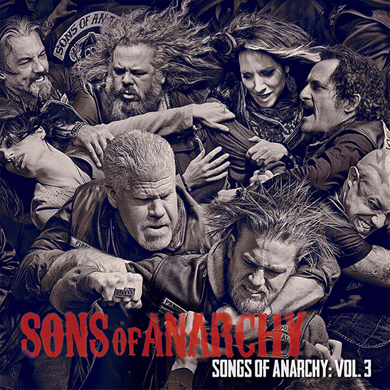 Songs of Anarchy Vol. 3 - Album Cover - Featuring Curtis Stigers