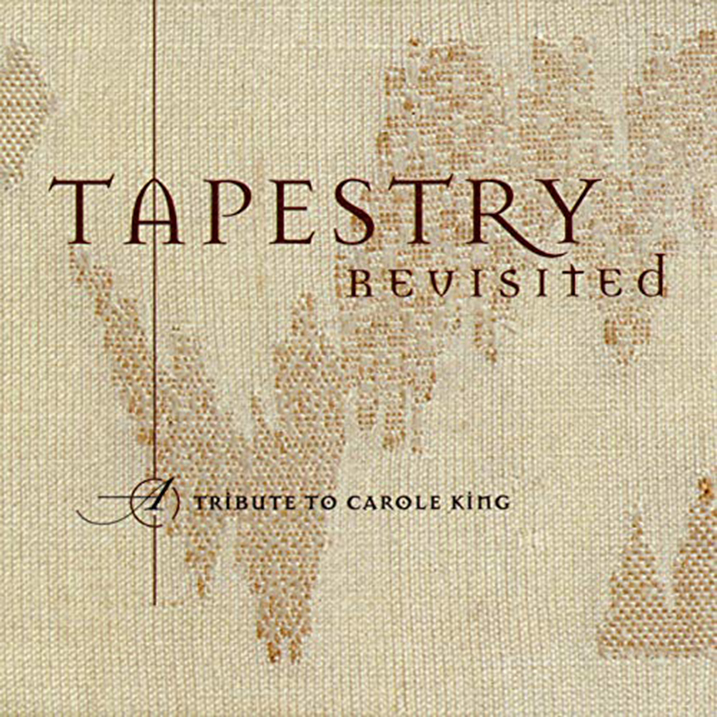 Tapestry Revisited - A Tribute to Carole King - Album Cover - Featuring Curtis Stigers